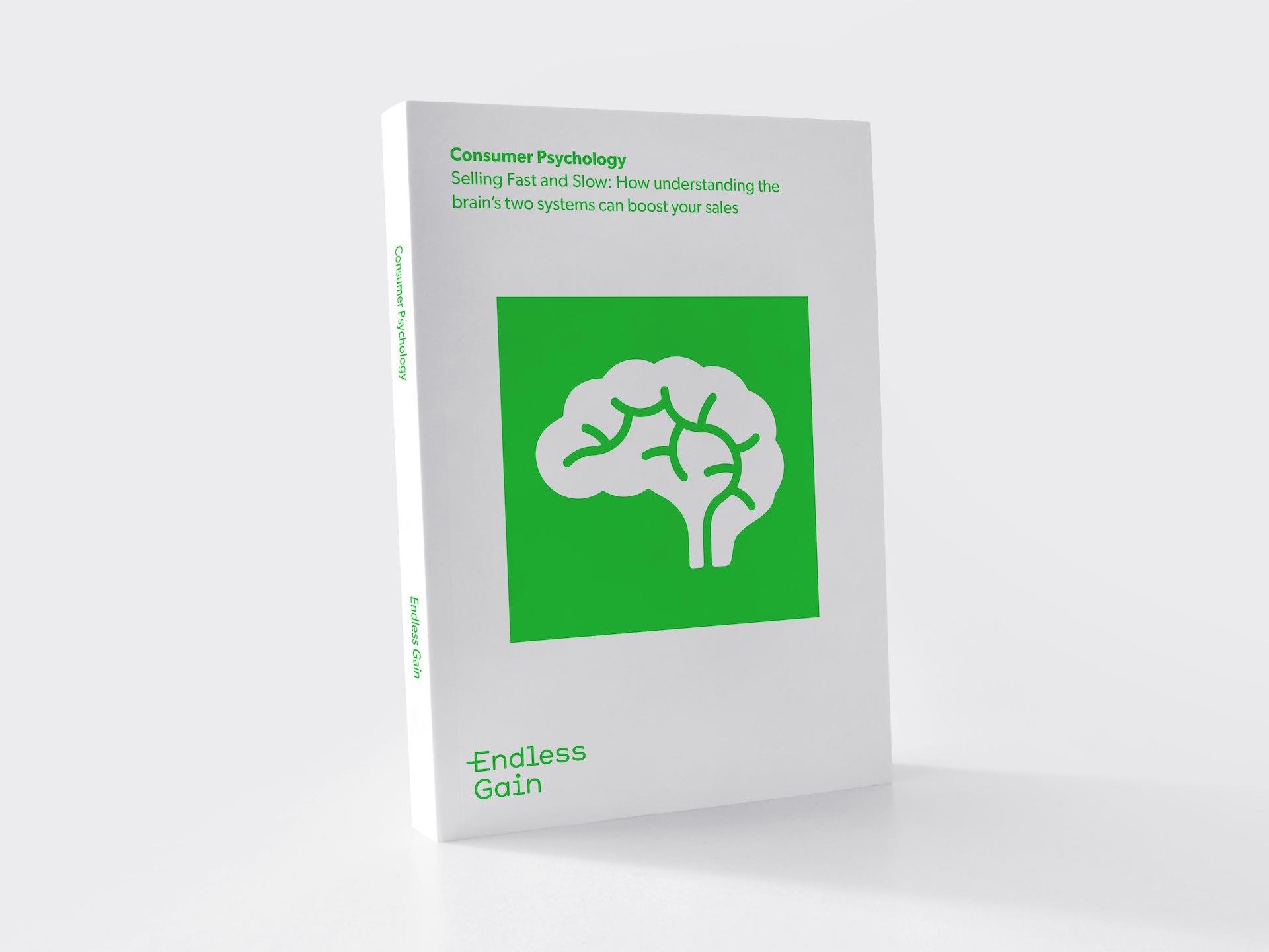 Consumer Psychology: Selling Fast and Slow