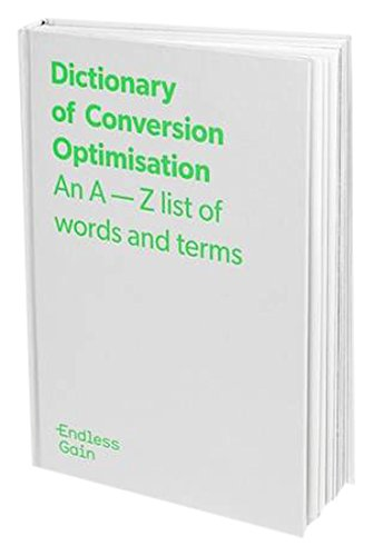 Endless Gain Dictionary of Conversion Optimisation